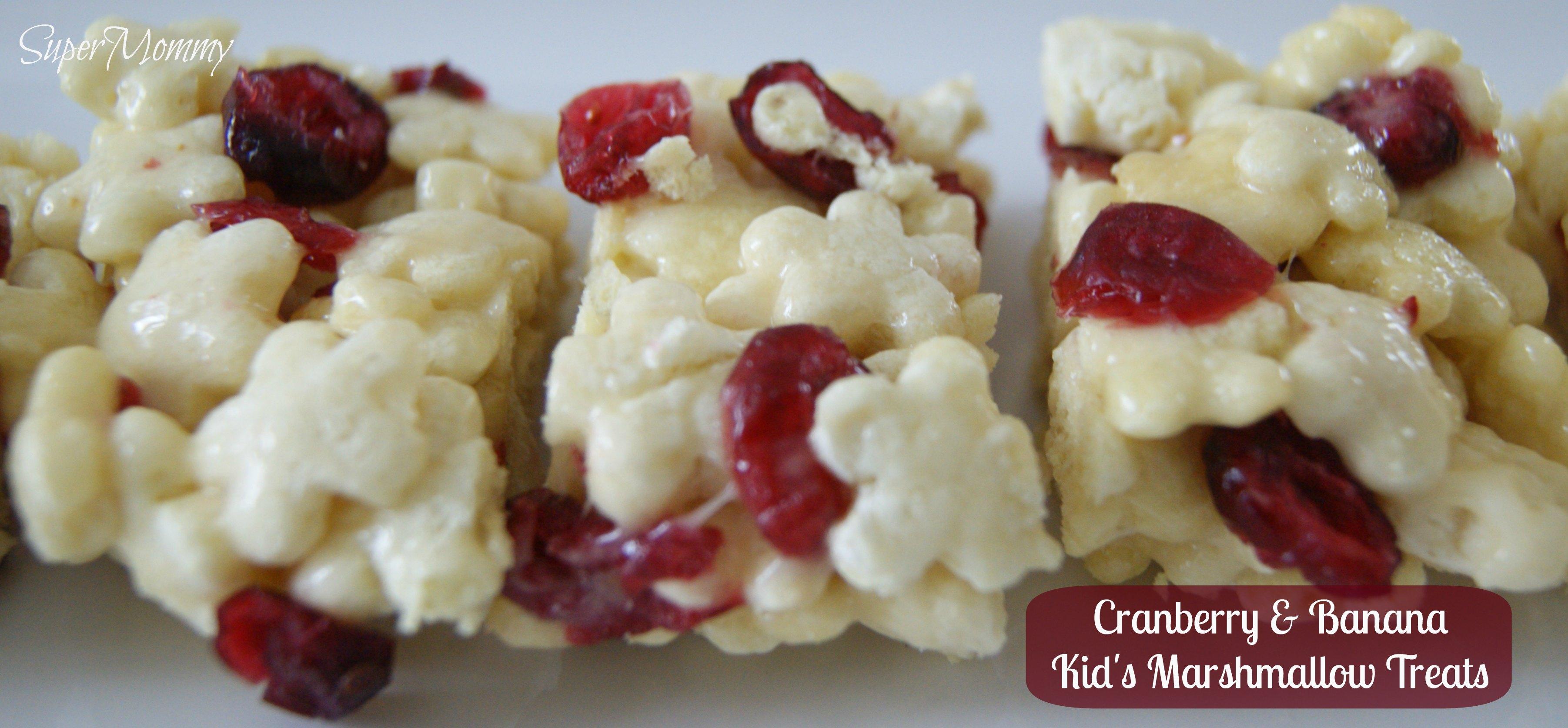 Easy Cranberry & Banana Kid's Marshmallow Treats Recipe