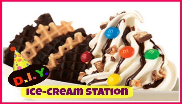 """How To Set Up A """"DIY"""" Birthday Party Ice-Cream Station"""
