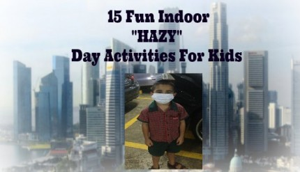 Indoor Activities for Kids - Singapore Haze 2013