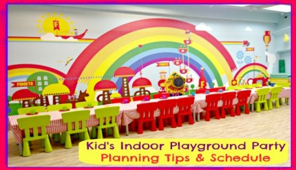 Kid's Indoor Playground Birthday Party - Planning Tips and Schedule