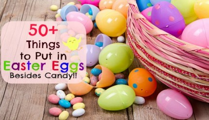 Things to put in Easter Eggs besides candy