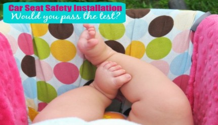 Car Seat Safety Installation Guide