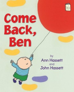 Come Back Ben Preschool Books for Toddlers Kids