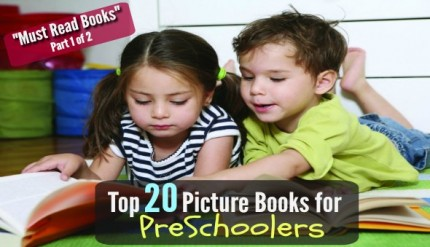 Top 20 Must Read Picture Books for Preschoolers