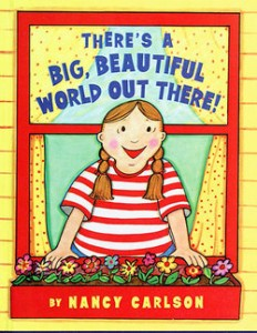 There's A Big Beautiful World - Preschool Reading List