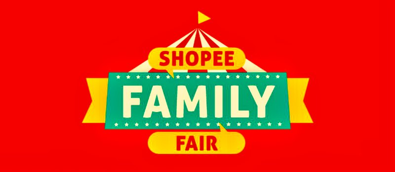 Shopee Family Fair Coupon Promotion Discount Code