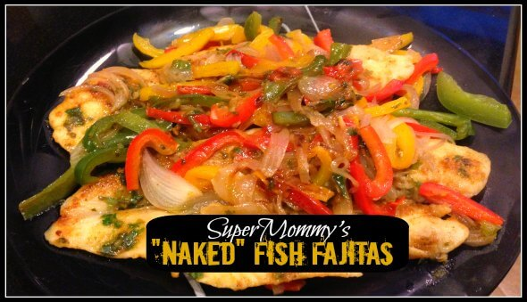 """Naked"" Fish Fajitas Recipe"
