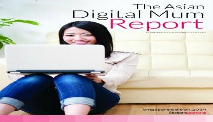 The Asian Digital Mum Report