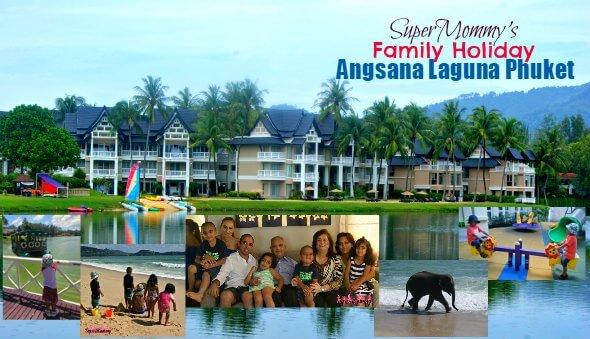 Our Family Holiday at Angsana Laguna Phuket