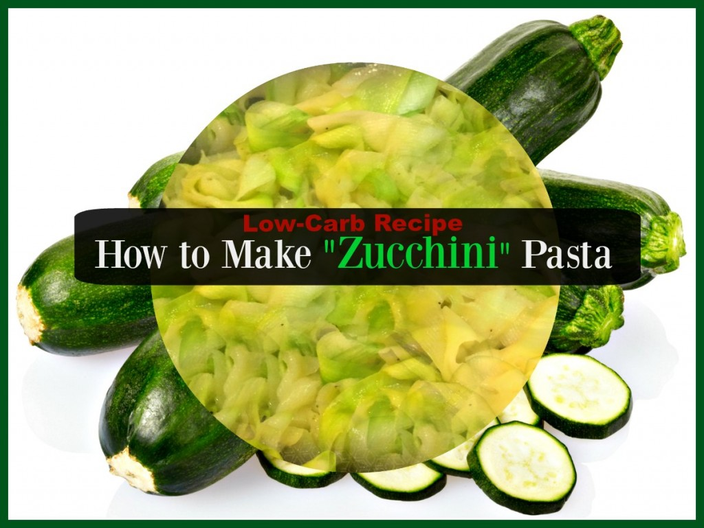 Healthy Low-Carb Zucchini Pasta Easy Recipe
