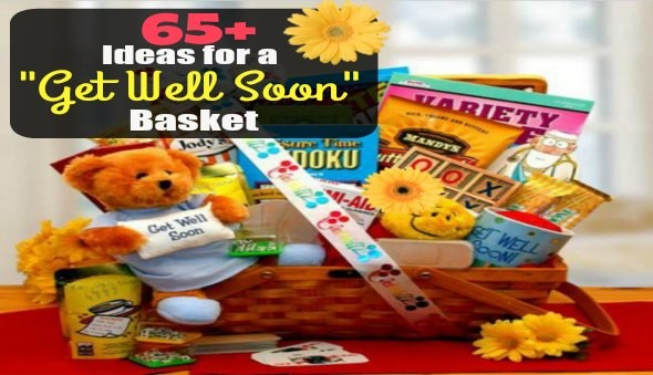 Things to put Get Well Soon Care Basket Hopsital Friend Teacher Child Family Colleague