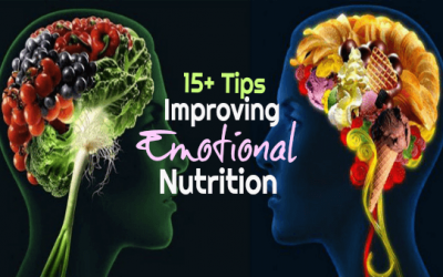 """15+ Tips for Improving Your """"Emotional"""" Nutrition"""