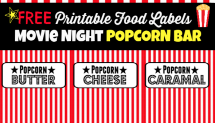 Popcorn Bar Table Movie Night Free Printable Food Labels Party Kids Birthday