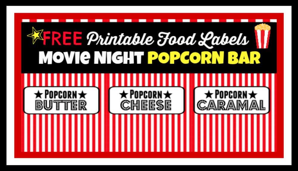 "Movie Night Party ""Popcorn Bar""- Free Printable Food Labels"